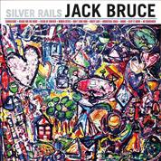 Silver Rails (Recording Engineer) - Jack Bruce