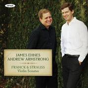 Franck & Strauss Violin Sonatas - James Ehnes