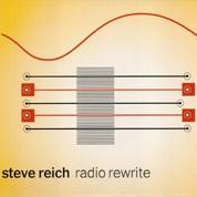 Radio Rewrite - Steve Reich