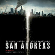 San Andreas Original Motion Picture Soundtrack - Andrew Lockington