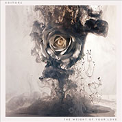 The Weight Of Your Love - Editors