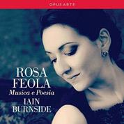 Musica E Poesia - Rosa Feola & Iain Burnside