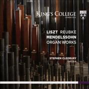 Liszt / Mendelssohn / Reubke - Stephen Cleobury