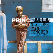 Only Love Can Conquer 1976-1979 - Prince Alla