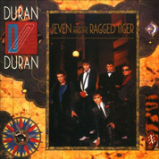Seven And The Ragged Tiger - Duran Duran