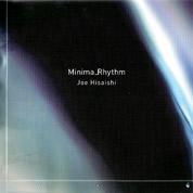 Minima_Rhythm - Joe Hisaishi