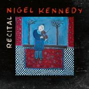Recital - Nigel Kennedy