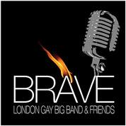 Brave - London Gay Big Band & Friends
