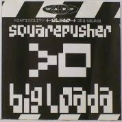 Big Loada - Squarepusher