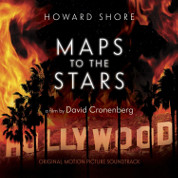 Maps To The Stars - Howard Shore