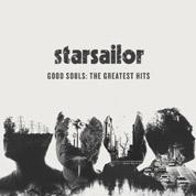 Good Souls: The Greatest Hits - Starsailor