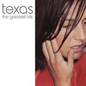 The Greatest Hits - Texas