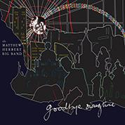 Goodbye Swingtime - The Matthew Herbert Big Band