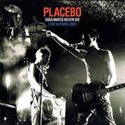 Soulmates Never Die (Live in Paris 2003) - Placebo