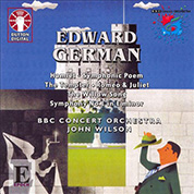 Edward German - BBC Concert Orchestra / John Wilson