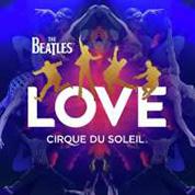LOVE - The Beatles / Cirque du Soleil