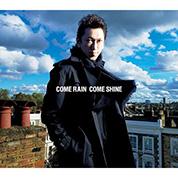 Come Rain Come Shine - Tomoyasu Hotei