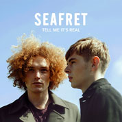 Tell Me It's Real - SeaFret