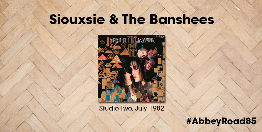 85 Years Of Music: Siouxsie & The Banshees